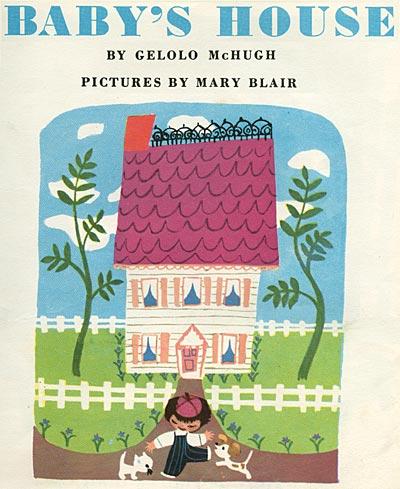 Mary Blair Baby's House
