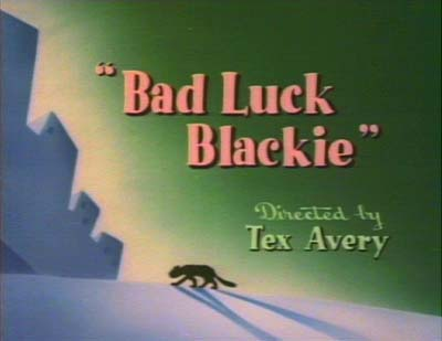Avery's Bad Luck Blackie