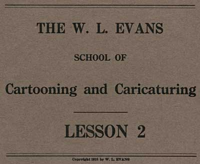 W L Evans Cartooning Course Lesson Two